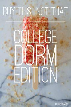 Buy This, Not That College Dorm Edition | livingthegraylife.com