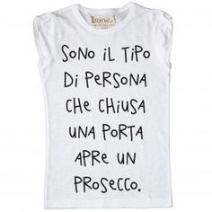 - Quotes and wisdom - Jokes Quotes, Funny Quotes, Italian Humor, Wisdom, T Shirts For Women, Style Inspiration, Prosecco, Happiness, Passion