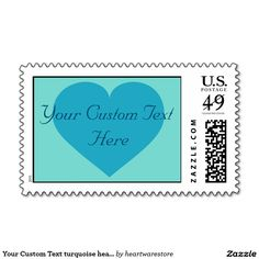 Customizable turquoise heart stamp. Blue heart for wedding postage, baby shower postage, birth announcement postage. #heartwarestore => http://www.zazzle.com/your_custom_text_turquoise_heart_stamp-172585647940920768?CMPN=shareicon&lang=en&rf=238590879371532555&tc=pinHPSyourcustomtextturquoiseheart