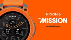 Nixon Mission is the world's first Android Wear watch built to survive a dunking down to 100m, and the first with Qualcomm's new Snapdragon Wear 2100 CPU inside.