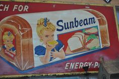 old sign for Sunbeam bread