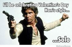 Call it Valentine's Day or Singles Awareness Day, February the is the time when people get all romantic. It's also a good chance to get a collection of funny Valentine's Day memes together! Here's our funny as hell Valentine memes. Sylvester Stallone, Anti Valentines Day, Funny Valentine, Starwars Valentines, Valentines Day Funny Meme, Valentines Single, Valentine Cards, John Travolta, Ex Box 360