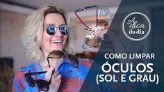 Como limpar os óculos de sol e de grau, para garantir um bom uso e evitar riscos nas lentes   #aDicadoDia com Flávia Ferrari