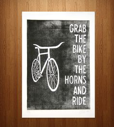 Grab the Bike by the Horns Print / by The Matt Butler