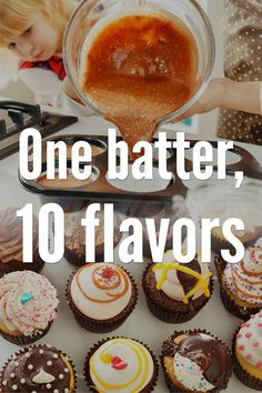 """We love cupcakes. They're delicious, they're portable, and they're the perfect size for little kid hands.But if you're tired of the same old cupcake recipe, have we got a trick for you. Take this basic batter and change it up to make 10 different (and amazing) flavors. One cake batter, 10 ways. You can't beat that! <img height=""""1″ width=""""1″ alt="""""""" style=""""display:none"""" src=""""https://www.facebook.com/tr?ev=6027623490008&cd[value]=0.00&cd[currency]=USD&noscript=1″ /> One Cake"""
