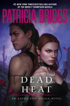 Cover Reveal: Dead Heat (Alpha & Omega #4) by Patricia Briggs