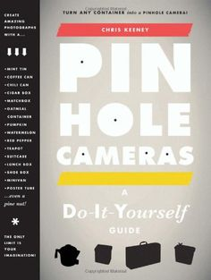 Pinhole Camera DIY Guide - I remember fondly building my own camera out of a shoebox and how fun it was; the Pinhole Camera DIY Guide is definitely something I would invest i. Photography Lessons, Book Photography, Photography School, Digital Photography, Diy Pinhole Camera, Oatmeal Container, Camera Lucida, Camera Obscura, Thing 1