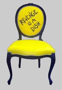 REVENGE IS A DISH Chair by Jimmie Martin (2005)