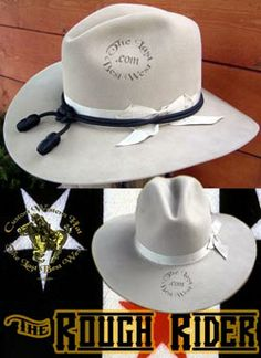 3e0a3cf2d54 The Rough Rider - 1898 Cavalry Hat. Cowboy And Cowgirl