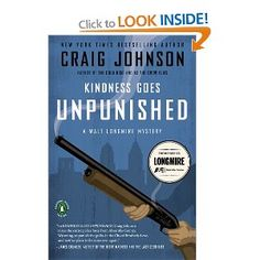 Book Three:  Kindness Goes Unpunished (Walt Longmire Mysteries): Amazon.co.uk: Craig Johnson: Books