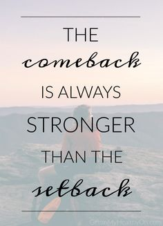 Every Setback Is A Setup For Your Comeback Quote Joelosteen