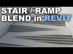 Modeling a Stair / Ramp blend in Revit Tutorial - YouTube