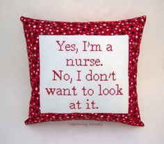 Funny Cross Stitch Pillow, Red White And Black Pillow, Nurse Quote on Etsy, $25.00