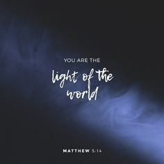 Light it up and make it bright! Be who you were called to be.