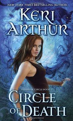 Amazon.com: Circle of Death (Damask Circle) (9780440246565): Keri Arthur: Books