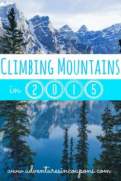Do you set goals for the new year? I do! In 2015, I'm planning on climbing a few mountains to take care of business!