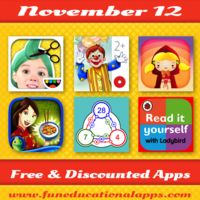 TOP FREE APPS for KIDS with a fun and creative app free for the first time ever! A cool hide and seek activity app; An update version of a beloved fairy tale; 5 math apps by Mac-Graw-Hill; A fun cooking game … and a lot more! Have fun with apps! #kidsapps   #edapps   #iPaded   #freeapps   #appdeals   #mlearning   #edchat        http://www.funeducationalapps.com/2014/11/best-free-and-discounted-apps-for-kids-november-12.html