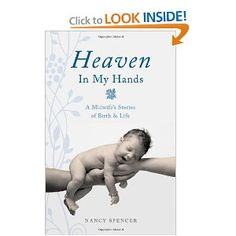 Written by my midwife - I laughed - I cried - - A good read for sure!