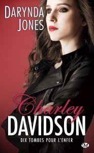 Mon avis sur Dix tombes pour l'enfer de Darynda Jones, une nouvelle aventure enlevée pour la faucheuse Charley Davidson !