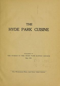 1900 | The Hyde Park Cuisine | Published by The Women of the Hyde Park Baptist Church