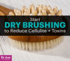 Start Dry Brushing to Reduce Cellulite and Toxins Want to make your crepey skin really dissappear? Then you've got to try dry brushing. Natural Skin Care, Natural Health, Health And Beauty, Health And Wellness, Personal Wellness, Health Tips, Health Care, Personal Care, Benefits Of Dry Brushing