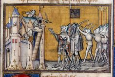 Taking of Pestien  Jean Cuvelier, La chanson de Bertrand du Guesclin  France, Central (Paris); between c. 1380 and 1392
