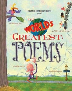 Lewis, J. P. (2008). The world's greatest: Poems. San Francisco, CA: Chronicle Books.