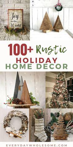 100 Rustic Christmas Home Decor for the Holidays