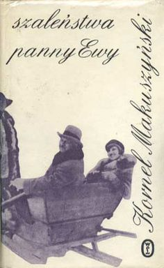 Szaleństwa panny Ewy, Kornel Makuszyński, Literackie, 1981, http://www.antykwariat.nepo.pl/szalenstwa-panny-ewy-kornel-makuszynski-p-1201.html
