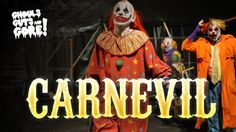 Carnevil Haunted Attraction. Fear the clowns!