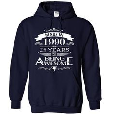 Made In 1990-25 Years Of Being Awesome !!! T Shirts, Hoodies. Check price ==► https://www.sunfrog.com/Birth-Years/Made-In-1990-25-Years-Of-Being-Awesome-8321-NavyBlue-17719554-Hoodie.html?41382 $39.99