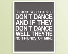 if they don't dance #quote