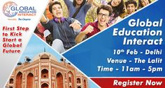 The Chopras  are organizing Global Education Interact 2017 a global level event in Delhi on 10th February  for students aspiring higher education abroad. The event will acknowledge country delegates from top ranking universities, admission process for 2017 intakes, counseling on courses, scholarships, visa and much more.