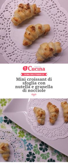 Mini croissant di sfoglia con nutella e granella di nocciole Mini Croissants, Cake Cookies, Baked Potato, French Toast, Baking, Breakfast, Ethnic Recipes, Food, Cakes