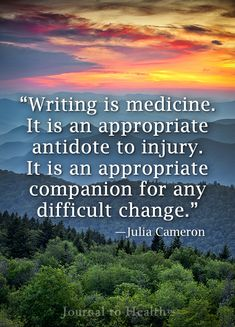 Julia Cameron quote | Discover how the healing power of writing can restore your body, mind and spirit. #quote #journal JournaltoHealth.com