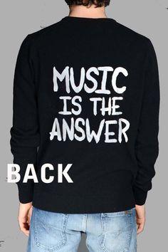 music is the answer Unisex Sweatshirts