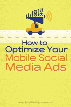 Are you trying to reach an on-the-go social media audience?  More people are using social on their smartphones. If you want to reach them, you might need to rethink your ads.  In this article you'll discover three ways to make your social media ads mobile-friendly. Via @smexaminer.