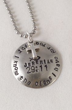 HAND STAMPED JEWLERY For I Know the Plans I Have for You - hand stamped pendant and 18 inch ball chain on Wanelo
