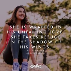 """His Love DAY SEVENTEEN """"How priceless is your unfailing love, O God! People take refuge in the shadow of your wings."""" —Psalm 36:7 Take a moment and think about the people you love the most. What do..."""
