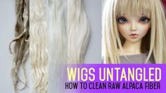 Wig Making for Dolls - How to Clean Raw Alpaca Fiber