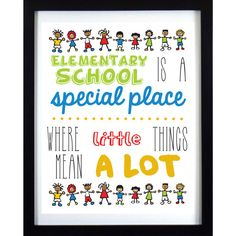 INSTANT DOWNLOAD // Teacher sign // Classroom sign // School sign // Elementary school is a special place where little things mean a lot