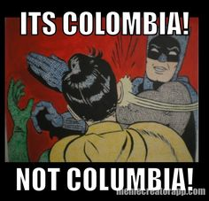 It's Colombia !