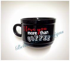 Cute I love you more than coffee humorous mug by BellePaixDesigns Cute I Love You, Love You More Than, My Love, Mens Valentines Gifts, Porcelain Mugs, Humor, Coffee, Tableware, Etsy