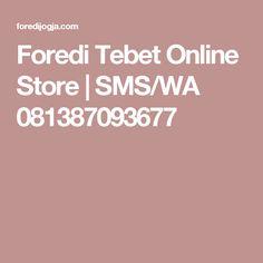 Foredi Tebet Online Store | SMS/WA 081387093677