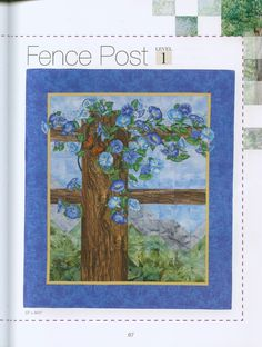 blue morning glory on fence  -  pattern from Cathy Geier's  book 'Watercolor Landscape Quilts'
