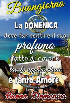 Domenica immagine #2646 - Buongiorno La Domenica deve far sentire il suo profumo fatto di calore tavole apparecchiate e tanto amore Buona Domenica