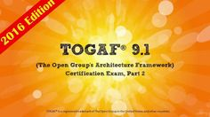 Become an Enterprise Architect with TOGAF 9.1 Part 2