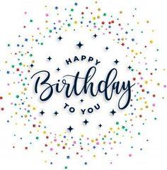 Happy Birthday Wishes For A Friend, Happy Birthday Art, Happy Birthday Wishes Cards, Best Birthday Wishes, Happy Birthday Pictures, Cute Birthday Quotes, Happy Cake Day, Balloons, Birthdays