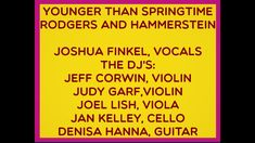 YOUNGER THAN SPRINGTIME JOSHUA FINKEL AND THE DJ'S First Day Of Spring, Spring Time, The Dj, Current Events, Acting, The Creator, Songs, Projects, Log Projects