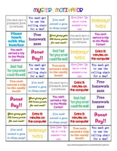 Mystery Motivator. Use it to encourage students or groups and then they get a mystery prize